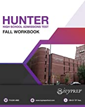 IvyPrep Hunter High School Admission Test Fall Workbook