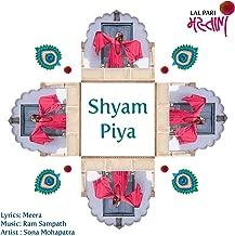 Shyam Piya - Single