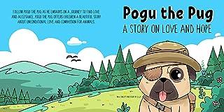Pogu the Pug - A Story on Love and Hope (English Edition)