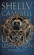 Under the Lesser Moon (The Marked Son)