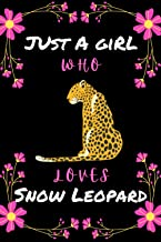 Just A Girl Who Loves Snow Leopard: Christmas Gifts Lined Notebook For Men, Women, Girls And Kids