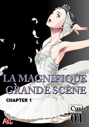 The Magnificent Grand Scene #1