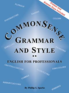 Commonsense Grammar and Style: The Textbook