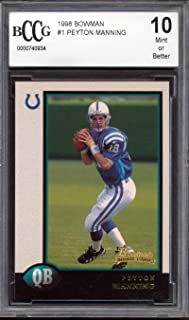 1998 Bowman #1 Peyton Manning Rookie Card Graded BCCG 10