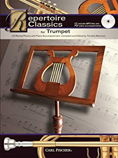 Repertoire Classics for Trumpet: 23 Recital Pieces with Piano Accompaniment