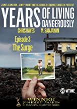 Years of Living Dangerously – Showtime Series: Episode 3