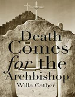Death Comes for the Archbishop (Annotated)
