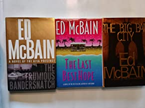 Collection of 3 Crime Fiction First Editions First Printings By Ed McBain: The Last Best Hope (1998), The Big Bad City (19...