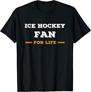 Ice Hockey Fan for Life Gifts Ideas for Ice Hockey Fans