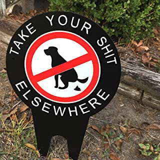 JASS GRAPHIX No Dog Pooping Yard Sign Keep Your Yard and Lawn Free of pet deposits with Our Funny Double Sided Thick no Shit Sign.