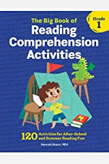 The Big Book of Reading Comprehension Activities, Grade 1: 120 Activities for After-School and Summer Reading Fun (The Big Book of Reading Comprehension series) Paperback
