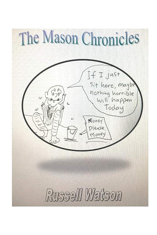 対人コンテンポラリーまあThe Mason Chronicles