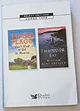 Reader's Digest Select Editions Large Type Volume 157, October 2008: Can't Wait to Get to Heaven and Thunder Bay