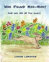 Who Found Moo-Moo?