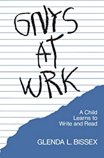 Gnys at Wrk: A Child Learns to Write and Read
