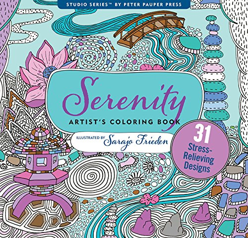 Serenity Adult Coloring Book (31 stress-relieving designs) (Studio Series Artist s Coloring Book)