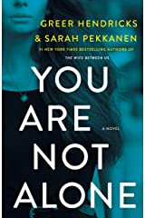 You Are Not Alone: A Novel Kindle Edition