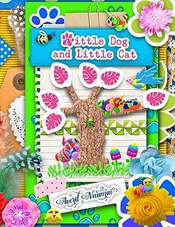 Little Dog and Little Cat: Kids Books Zazzoria Land Book 2