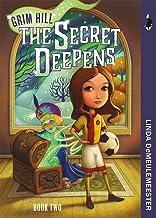 The Secret Deepens (Grim Hill Series Book 2)