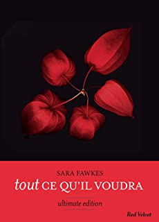Tout ce qu'il voudra - Ultimate edition (French Edition)