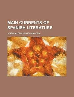 Main Currents of Spanish Literature