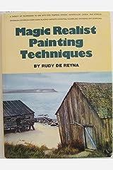 Magic Realist Paint Tech Hardcover