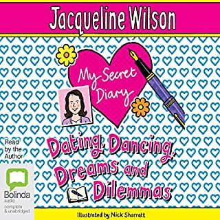 My Secret Diary                   By:                                                                                                                                 Jacqueline Wilson                               Narrated by:                                                                                                                                 Jacqueline Wilson                      Length: 5 hrs and 3 mins     13 ratings     Overall 4.0