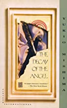 The Decay of the Angel: The Sea of Fertility, 4 (Vintage International)