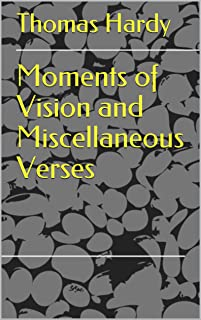 Moments of Vision and Miscellaneous Verses