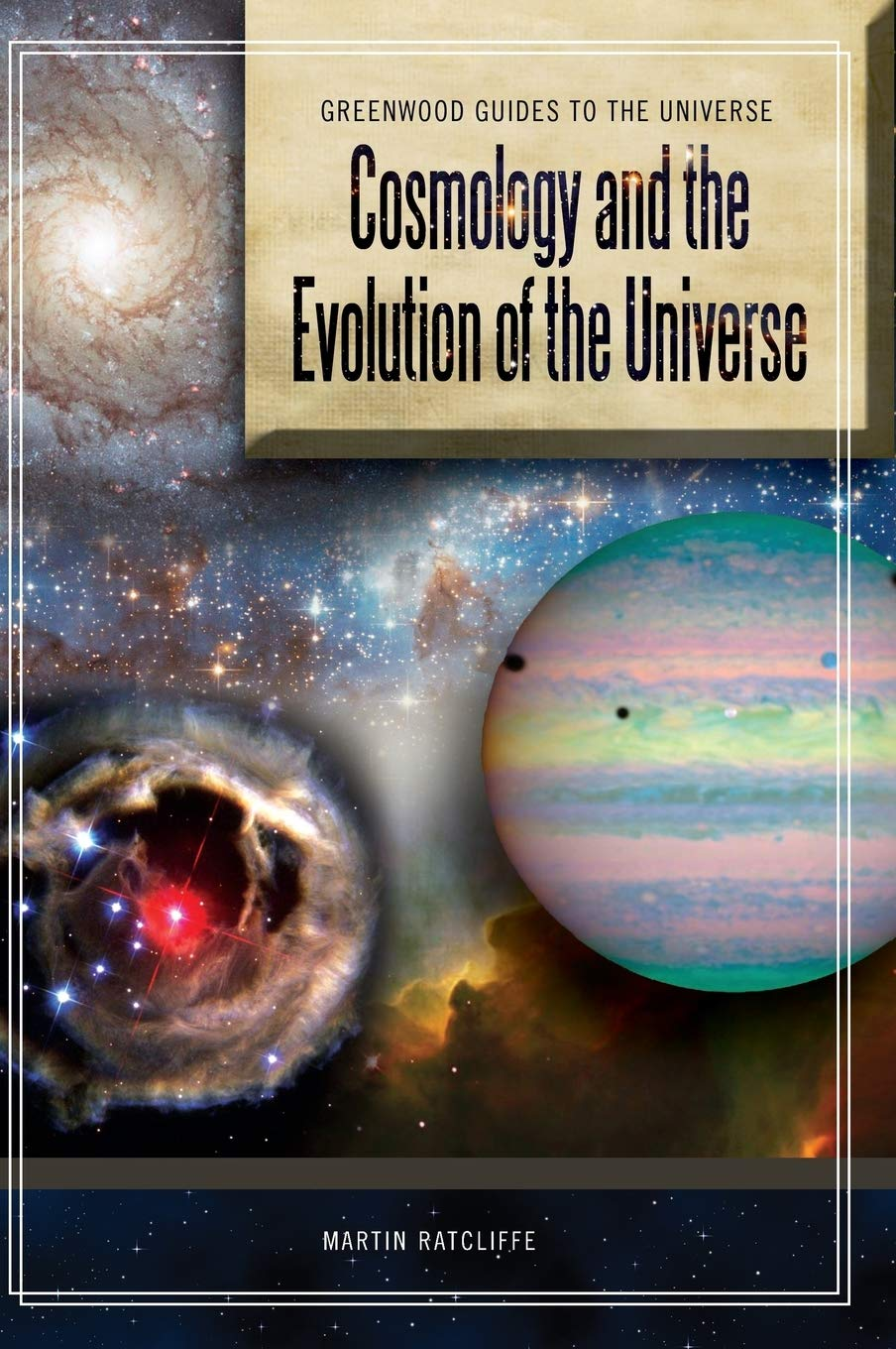 Image OfCosmology And The Evolution Of The Universe (Greenwood Guides To The Universe)