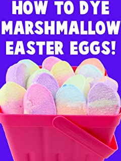 How to Dye Marshmallow Easter Eggs