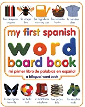 My First Spanish Word Board Book/Mi Primer Libro de Palabras en Espanol (My First series)