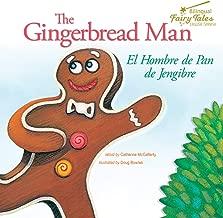 Bilingual Fairy Tales Gingerbread Man: El Hombre de Pan de Jengibre (English and Spanish Edition)