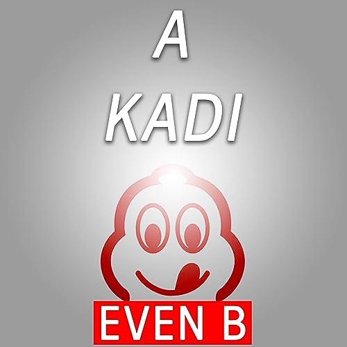 Amazon.com: A kadi: Even B: MP3 Downloads