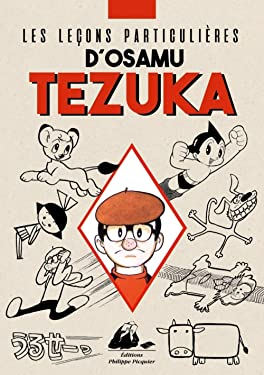 LES LECONS PARTICULIERES D'OSAMU TEZUKA (PICQUIER BD/MANGAS) (French Edition)