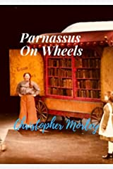 Parnassus On Wheels (Annotated) Kindle Edition Kindle Edition