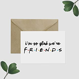 Friends TV Show Greeting Card- So Glad We're Friends