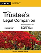 Download Trustee's Legal Companion, The: A Step-by-Step Guide to Administering a Living Trust PDF