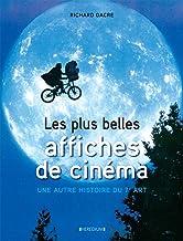 Livres Les plus belles affiches de cinéma : Une autre histoire du 7e art PDF