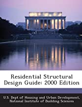 Residential Structural Design Guide: 2000 Edition