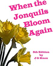 When the Jonquils Bloom Again 5th Edition