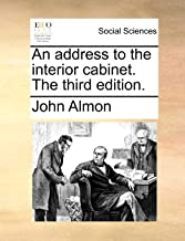 An Address to the Interior Cabinet. the Third Edition.