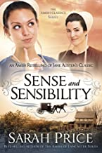 Sense and Sensibility: An Amish Retelling of Jane Austen's Classic (The Amish Classics)