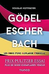 Gödel, Escher, Bach: Les Brins d'une Guirlande Eternelle Paperback