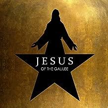 Jesus of the Galilee (Alexander Hamilton Remix)