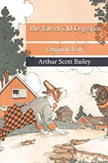 The Tale of Old Dog Spot: Original Text