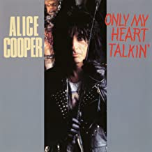 Best alice cooper only my heart talkin Reviews