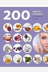 200 tajemnic naturalnej pielegnacji urody Paperback
