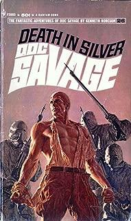 Doc Savage: Death in Silver (Doc Savage (Bantam) - 26)