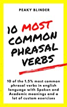 PHRASAL VERBS: 10 MOST COMMON PHRASAL VERBS IN ENGLISH LANGUAGE (English Edition)